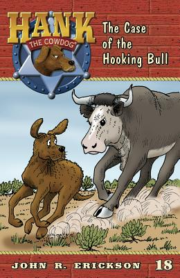 The Case of the Hooking Bull By Erickson, John R./ Holmes, Gerald L (ILT)
